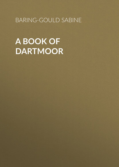 Baring-Gould Sabine A Book of Dartmoor s sabine baring gould the book of were wolves