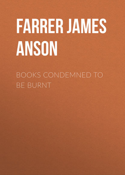 Farrer James Anson Books Condemned to be Burnt