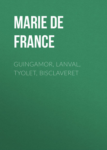 Marie de France Guingamor, Lanval, Tyolet, Bisclaveret active 12th century de france marie french mediaeval romances from the lays of marie de france