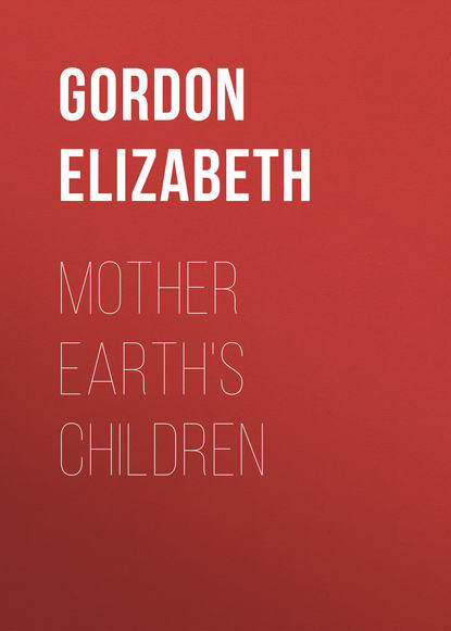 Gordon Elizabeth Mother Earth's Children gordon elizabeth english download [b1 ] wb