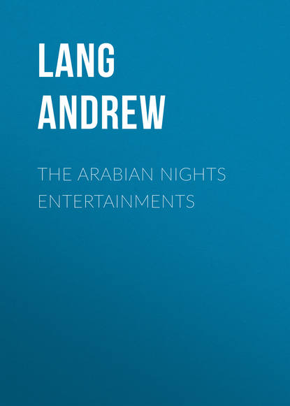 Lang Andrew The Arabian Nights Entertainments lang andrew the arabian nights entertainments