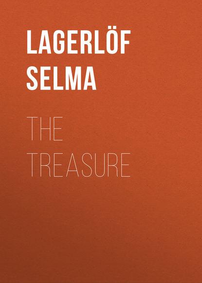 Фото - Lagerlöf Selma The Treasure selma lagerlöf en herrgårdssägen