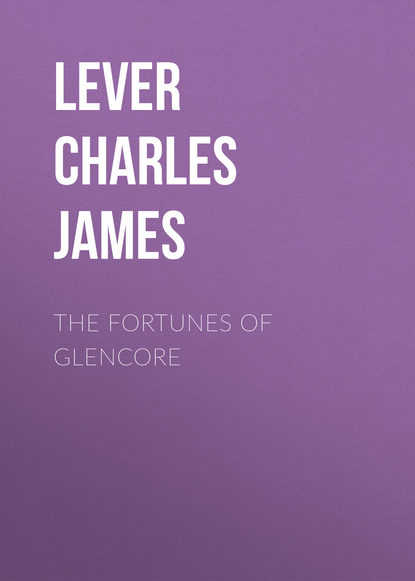 Lever Charles James The Fortunes Of Glencore lever charles james charles o malley the irish dragoon volume 2