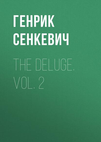 Генрик Сенкевич The Deluge. Vol. 2 недорого