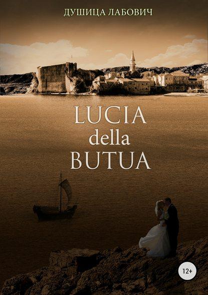 Душица Лабович Lucia della Butua