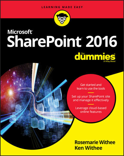 Ken Withee SharePoint 2016 For Dummies jennifer mason beginning sharepoint 2013 building business solutions