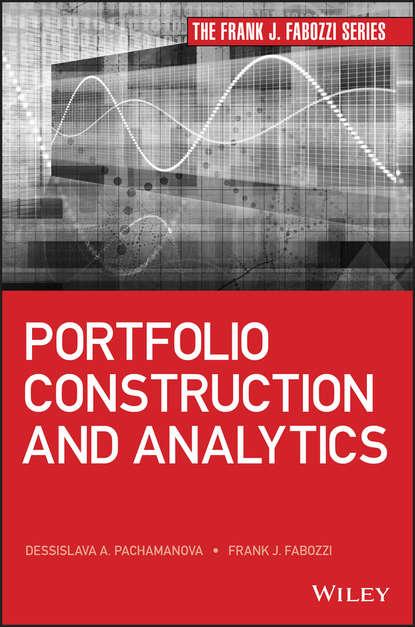 Frank J. Fabozzi Portfolio Construction and Analytics david m darst portfolio investment opportunities in india