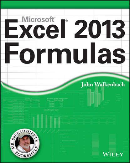 John Walkenbach Excel 2013 Formulas john walkenbach excel 2010 formulas