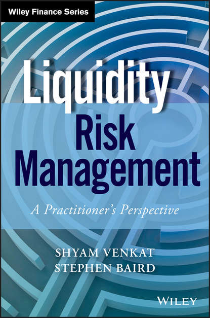 Shyam Venkat Liquidity Risk Management. A Practitioner's Perspective mohamed el reedy a construction management for industrial projects a modular guide for project managers