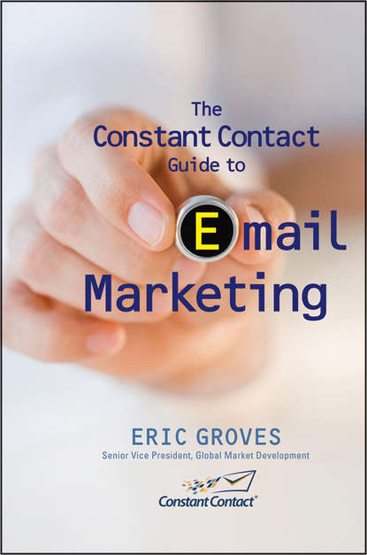 Eric Groves The Constant Contact Guide to Email Marketing email marketing