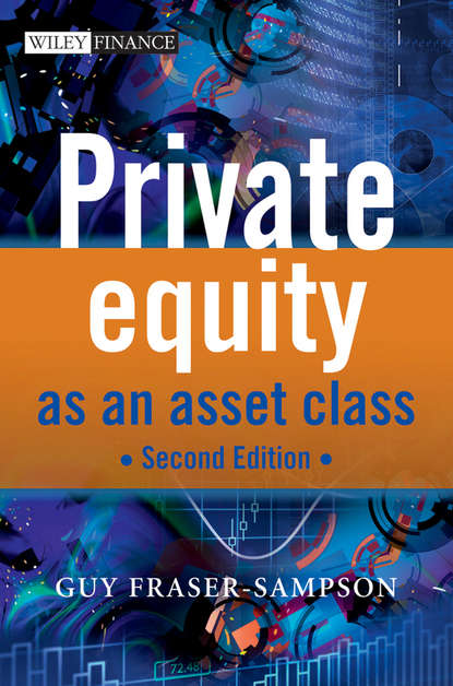 Guy Fraser-Sampson Private Equity as an Asset Class kevin elsäßer value creation of private equity