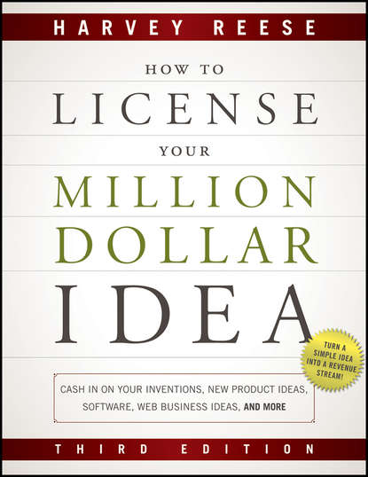 Harvey Reese How to License Your Million Dollar Idea. Cash In On Your Inventions, New Product Ideas, Software, Web Business Ideas, And More david jones p million dollar hire build your bottom line one employee at a time