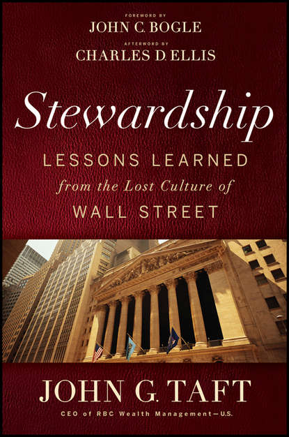 edward beals the law of financial success John C. Bogle Stewardship. Lessons Learned from the Lost Culture of Wall Street