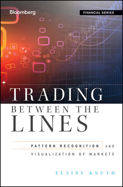 kaleidoscope living in color and patterns Elaine Knuth Trading Between the Lines. Pattern Recognition and Visualization of Markets