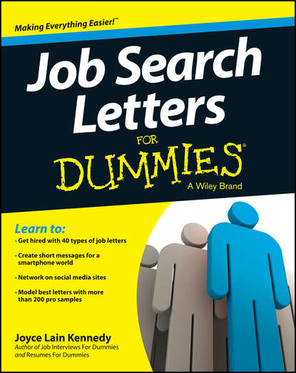 Joyce Lain Kennedy Job Search Letters For Dummies bill hughes getting a networking job for dummies