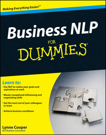 Фото - Lynne Cooper Business NLP For Dummies alexis inc anthony bettering yourself through nlp shape your life and achieve anything you want using neurolinguistic programming techniques