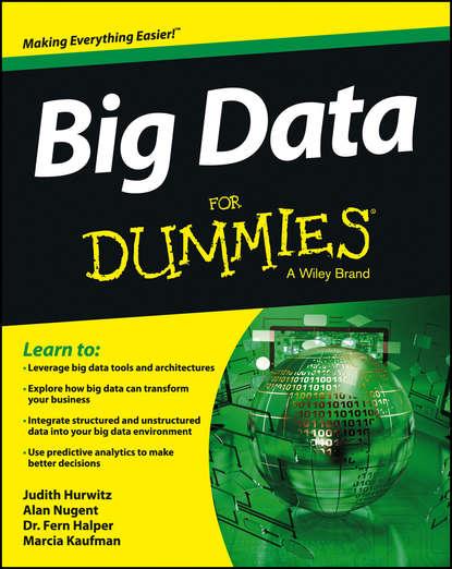 Marcia Kaufman Big Data For Dummies недорого