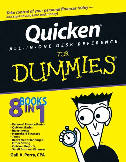 Gail A. Perry, CPA Quicken All-in-One Desk Reference For Dummies gail a perry cpa quicken all in one desk reference for dummies