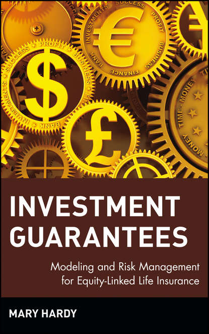Mary Hardy Investment Guarantees. Modeling and Risk Management for Equity-Linked Life Insurance