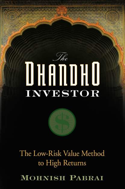 Фото - Mohnish Pabrai The Dhandho Investor. The Low-Risk Value Method to High Returns charlie tian invest like a guru how to generate higher returns at reduced risk with value investing