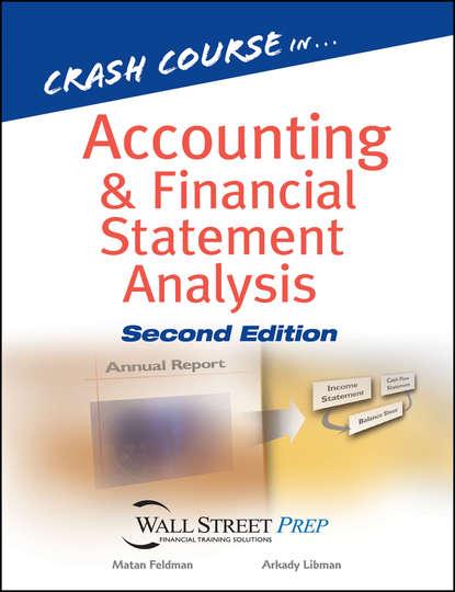 Фото - Matan Feldman Crash Course in Accounting and Financial Statement Analysis willi brammertz unified financial analysis