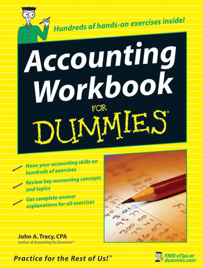 John Tracy A. Accounting Workbook For Dummies john tracy a accounting for dummies