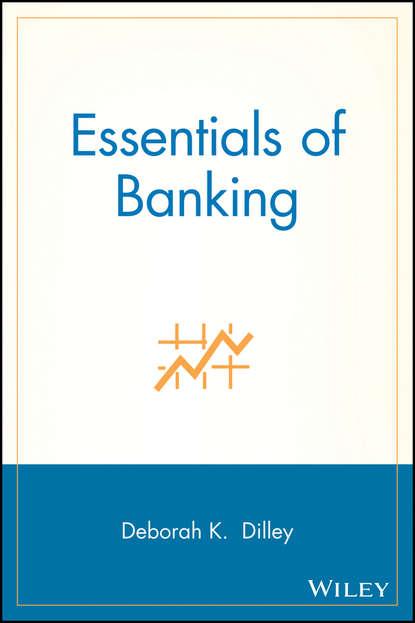 Deborah Dilley K. Essentials of Banking behavioural finance for private banking