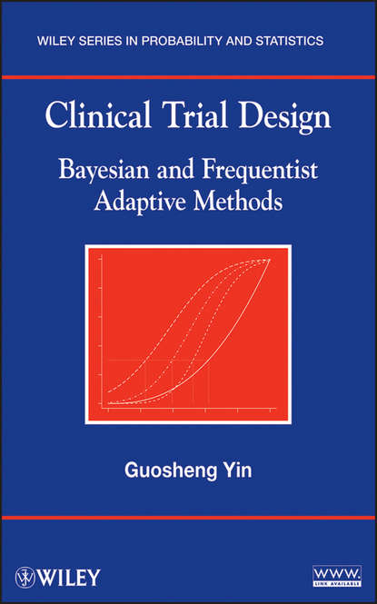 Guosheng Yin Clinical Trial Design. Bayesian and Frequentist Adaptive Methods the scorch trials book 2