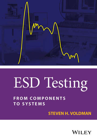 Steven Voldman H. ESD Testing. From Components to Systems harald gossner system level esd co design