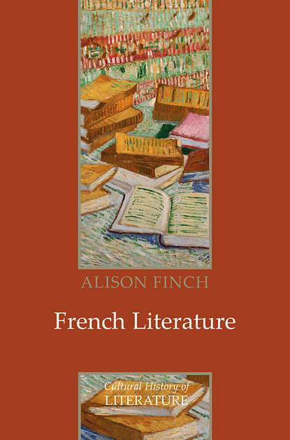 Alison Finch French Literature. A Cultural History blaire french a chronicles through the centuries
