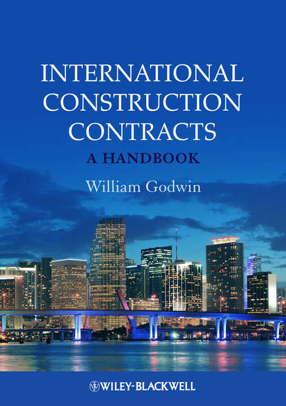 William Godwin International Construction Contracts. A Handbook comparative assessment of petroleum sharing contracts in nigeria