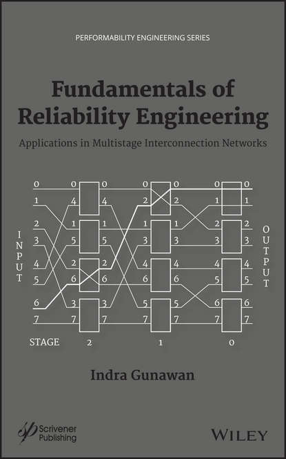 Indra Gunawan Fundamentals of Reliability Engineering. Applications in Multistage Interconnection Networks gesong chen variable frequency transformers for large scale power systems interconnection theory and applications