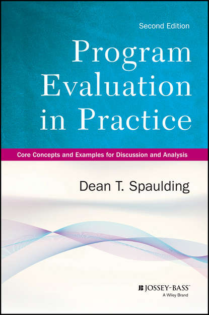 Dean Spaulding T. Program Evaluation in Practice. Core Concepts and Examples for Discussion and Analysis analysis and biological evaluation of jordanian olive trees leaves