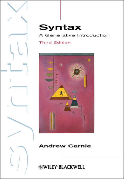 Andrew Carnie Syntax. A Generative Introduction andrew carnie the syntax workbook a companion to carnie s syntax