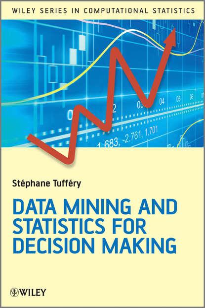 Stéphane Tufféry Data Mining and Statistics for Decision Making а а гольдман динамика и прочность горных машин dinamics and strength of mining machines