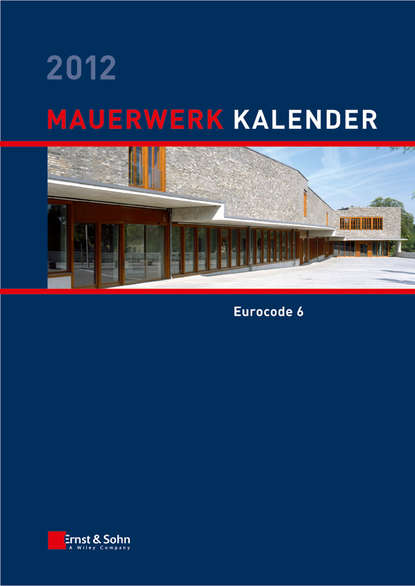 Wolfram Jäger Mauerwerk Kalender 2012. Schwerpunkt - Eurocode 6 nabil a fouad bauphysik kalender 2012 schwerpunkt gebäudediagnostik