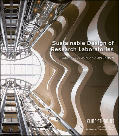 KlingStubbins Sustainable Design of Research Laboratories. Planning, Design, and Operation marian keeler fundamentals of integrated design for sustainable building