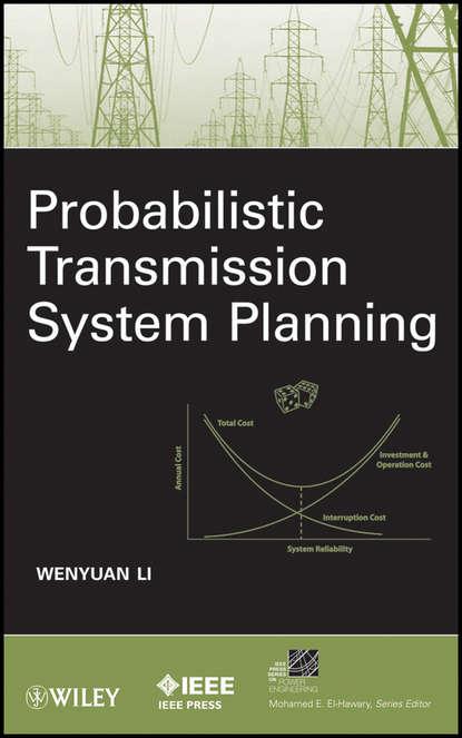 Wenyuan Li Probabilistic Transmission System Planning noga alon the probabilistic method