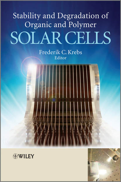 Frederik Krebs C. Stability and Degradation of Organic and Polymer Solar Cells aerodynamic stability of bluff afterbodies