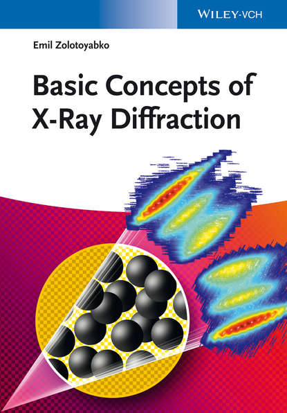 Emil Zolotoyabko Basic Concepts of X-Ray Diffraction harold c gage x ray observations for foreign bodies and their localisation