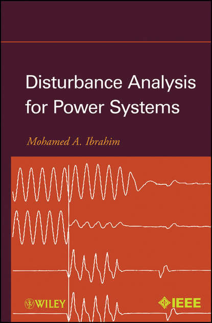 Mohamed Ibrahim A. Disturbance Analysis for Power Systems ebrahim vaahedi practical power system operation