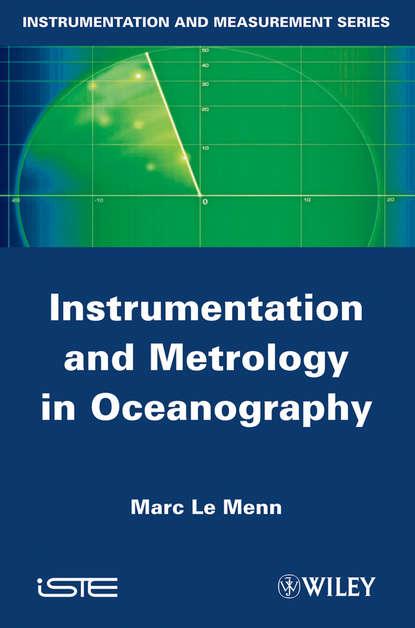 Marc Menn Le Instrumentation and Metrology in Oceanography metrology