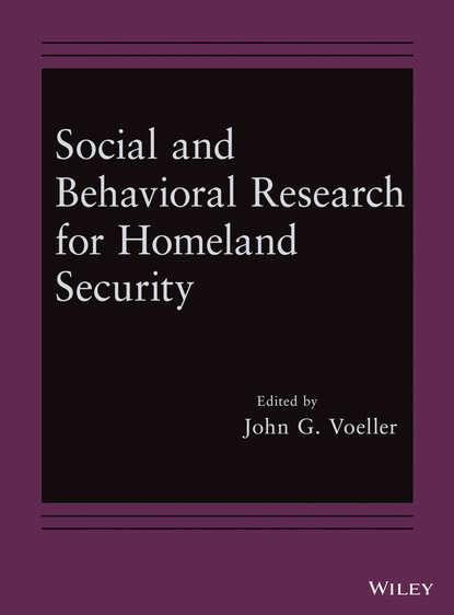 John Voeller G. Social and Behavioral Research for Homeland Security meghan manfra mcglinn the wiley handbook of social studies research
