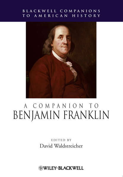 david s snedden administration and educational work of american juvenile reform schools 1907 David Waldstreicher A Companion to Benjamin Franklin
