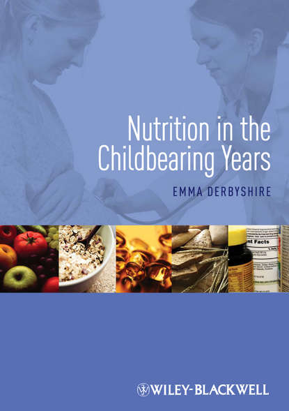 Emma Derbyshire Nutrition in the Childbearing Years behavioral changes during peak fertility of women