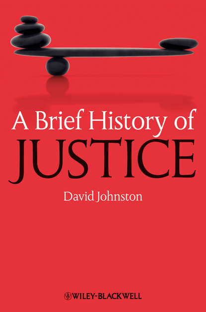 David Johnston A Brief History of Justice scales of justice