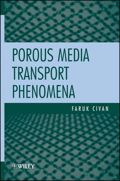 Faruk Civan Porous Media Transport Phenomena sex differences and the politeness principle in cameroon s media