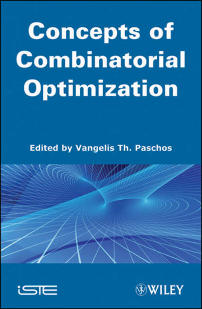 Vangelis Th. Paschos Concepts of Combinatorial Optimization bing yan analysis and purification methods in combinatorial chemistry