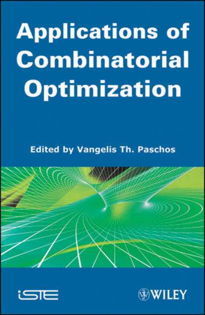 vangelis th paschos applications of combinatorial optimization Vangelis Th. Paschos Applications of Combinatorial Optimization