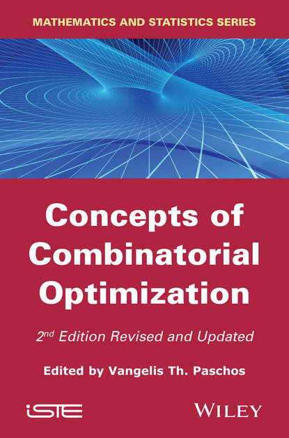 Vangelis Th. Paschos Concepts of Combinatorial Optimization vangelis th paschos concepts of combinatorial optimization